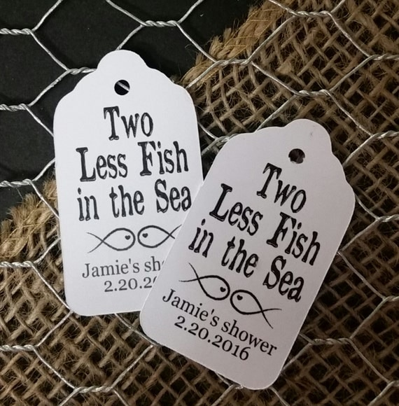 "Two Less Fish in the Sea  2"" Favor Tag Choose your quantity"