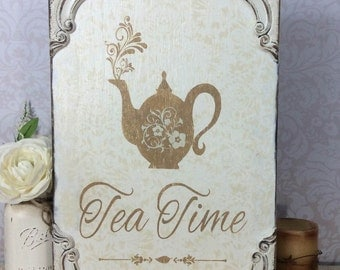 Tea Time shabby sign,  rustic wood tea sign, kitchen sign, tea party, cottage chic tea sign, sweet tea sign, it's time for tea