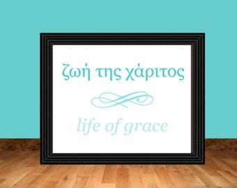 Life of Grace Greek Word Wall Art - Printable Artwork PDF