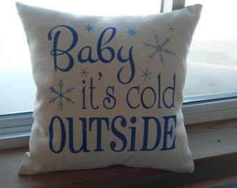 Pillow Cover - Baby its cold outside