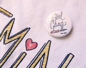 Girl Gang Button