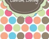 Custom Listing for  ButtonsandBows4u