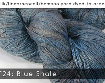 DtO 124: Blue Shale on Silk/Linen/Seacell/Bamboo Yarn Custom Dyed-to-Order