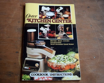 Oster Kitchen Center Cookbook and Instructions, Food Preparation Appliance, Recipe Booklet, Instruction Manual