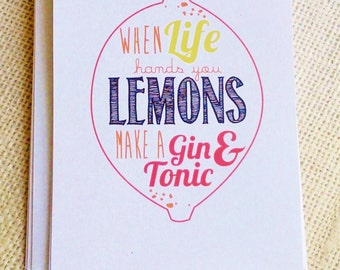 When Life Hands You Lemons, Gin & Tonic, Blank Cards, Set of 10