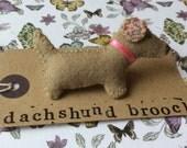 Hand Stitched Felt Dachshund, Dachsie, Sausage Dog Brooch
