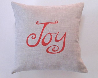 Pillow Cover - Cushion Cover - Joy - 16 x 16  inches - Choose your fabric and ink color - Accent Pillow
