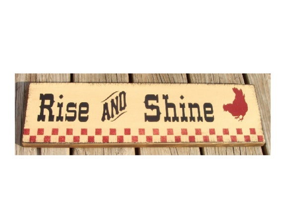 Rise And Shine Rooster primitive wood sign