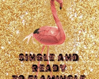 Single and Ready to Flamingle! Single Flamingo cake topper for birthdays, baby showers or just for fun! with any accessories you like!