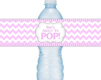 She's About to POP Water Bottle Labels, CUSTOM with your favorite colors, Fit on 16.9 oz water bottles