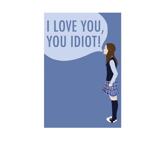 I Love You, You Idiot! - Gilmore Girls postcard - 1 pc