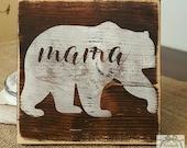 Handpainted Mama Bear sign