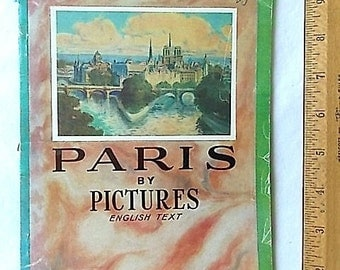 1924 Paris by Pictures Hachette with English Text History Photos France
