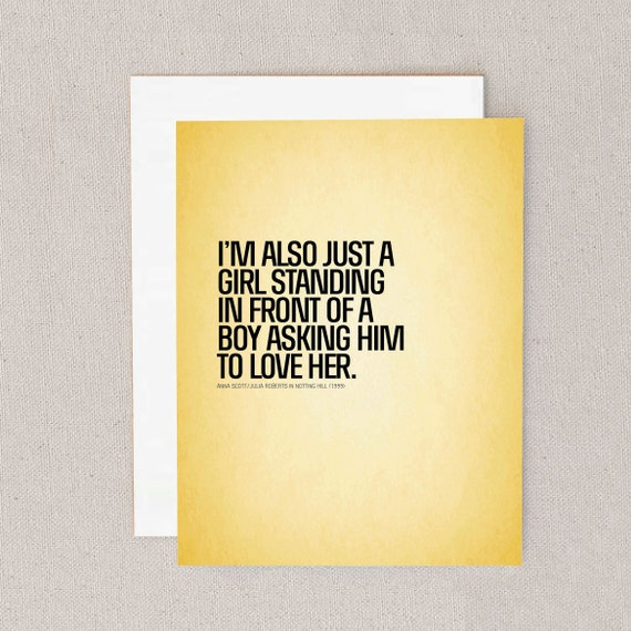 i'm just a girl standing standing in front of a boy asking him to love her // notting hill // greeting card // skel // skel design