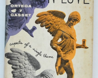 On love : aspects of a single theme by Jose Ortega y Gassett ; translated by Toby Talbot.