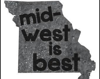 Mid-West is Best Printable Digital File
