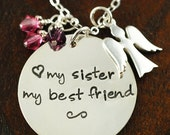 ON SALE Hand Stamped Necklace, Personalized Jewelry, Sister, My Sister My Best Friend, Angel