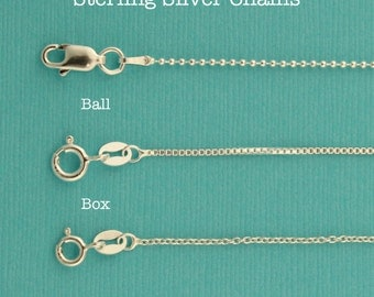 Sterling Silver Chains Add On Box, Ball or Link Chains