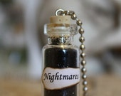 ON SALE Glass Vial Necklace - Nightmares - Halloween Jewelry