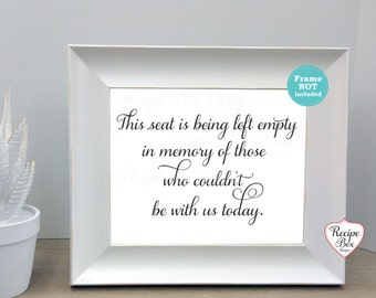 Wedding Remembrance Sign This seat is being left empty, Memorial Sign Wedding Sign Memorial Wedding Decorations In loving Memory, No Frame