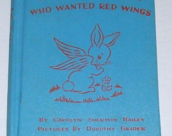 The Little Rabbit Who Wanted Red Wings 1942 Vintage Children's Book