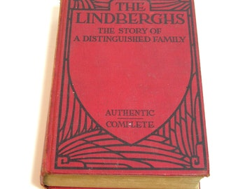 The Lindbergs, The Story Of A Distinguished Family By P. J. O'Brien, Vintage Book