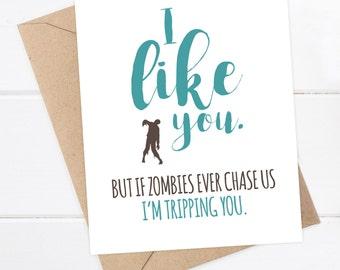 Boyfriend Card - Funny Friend Card - Girlfriend Card - Zombie Card - Snarky Greeting Card - Zombie Apocalypse Funny Card