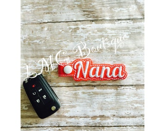 Nana Key chain, Nana Fob Embroidered Snap Tab,  Nana Key Fob, Embroidered Snap Tab