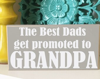 Grandpa Gift- Father's Day Sign, Father's Day Gift, Grandpa sign, Papa Gift, Grampy Gift, Best Dad, Gift for Grandpa, Dad Gift, Gift for him