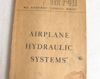 May 8, 1944 War Department Technical Manual TM 1-411 - Airplane Hydraulic Systems