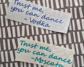 You Can Dance Vinyl Decal