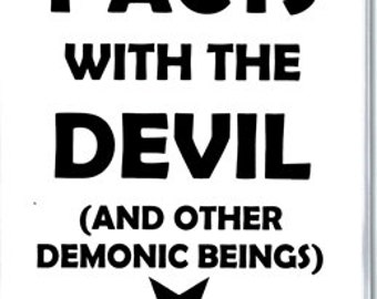 How to make PACTS with the DEVIL And other DEMONICE beings book