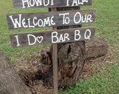 Three Wood Boards on 48 in Stake Wedding Sign Bridal Ceremony Reception Rehearsal Dinner Howdy Yall Welcome I Do BBQ