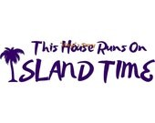 This House Runs On Island Time - Wall Decal, Wall Decor, Beach Decal, Beach Decor, Palm Tree Decal, Beach House Decor, Beach Wall Decal