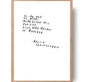 Bruce Springsteen inspirational quote//song lyric - hand written//hand drawn - original art (not print)//room decor//minimalist art