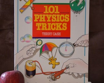 101 Physics Tricks by Terry Cash/Vintage Science Experiment Book/ISBN 0806987855/Holiday gift for a Little Scientist 1993