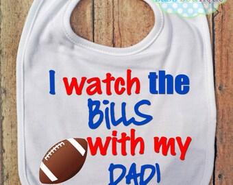 I Watch the Bills with my Daddy Bib - Buffalo Bills Football - Baby Fan Gear