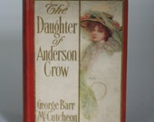 vintage book the daughter of anderson crow by george barr mccutchen 1907