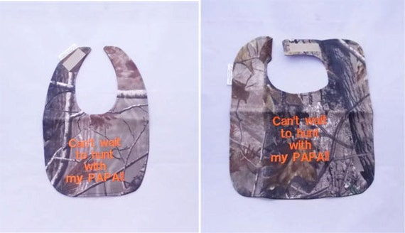 Can't wait to hunt with PAPA - Baby Bib - Small OR Large