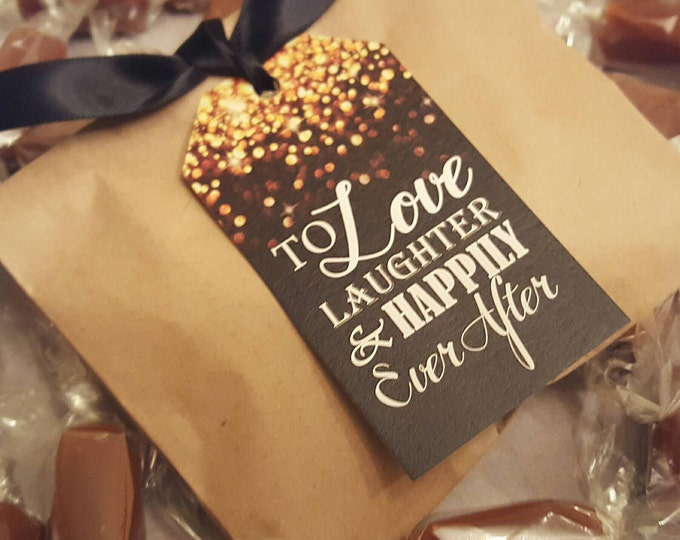 Elegant and Charming EDIBLE WEDDING FAVORS - 2 Caramels each - To Love, Laughter and Happily Ever After