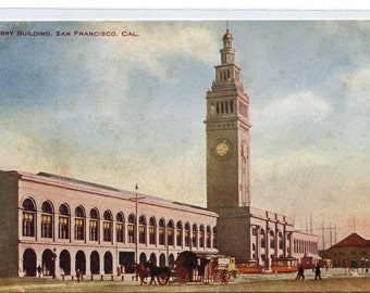 Ferry Building San Francisco California 1910c postcard