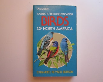 vintage book - BIRDS of North America - GOLDEN - A Guide to Field Identification 1983
