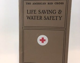 Vintage American Red Cross Life Saving And Water Safety Book 1956