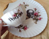Poison Tea Cup and Saucer Plate Hostess Altered Vintage China Set