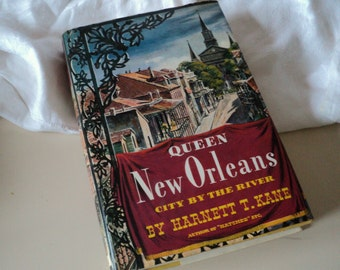 1949 Queen New Orleans, City by the River by Harnett T. Kane. Louisiana New Orleans History.