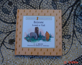 Eeyore Loses a Tail-Pop up Collection - by A. A. Milne