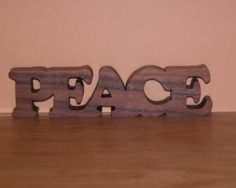 Peace - Home Decor Wooden Sign for Your Desk, Shelf or Table - Gift Idea
