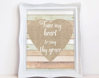 Tune my heart digital print, Come Thou Fount Print, Hymn Verse Print, Biblical Art, Instant Download, 8 x 10 Digital Print, Christian Print