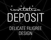 """Elegant Invitations, Wedding Invitation Deposit, Formal Invitation, """"Delicate Filigree"""" Invitation, Build-Your-Invite Collection -DEPOSIT"""