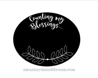 Counting my Blessings - Chalkboard Vinyl